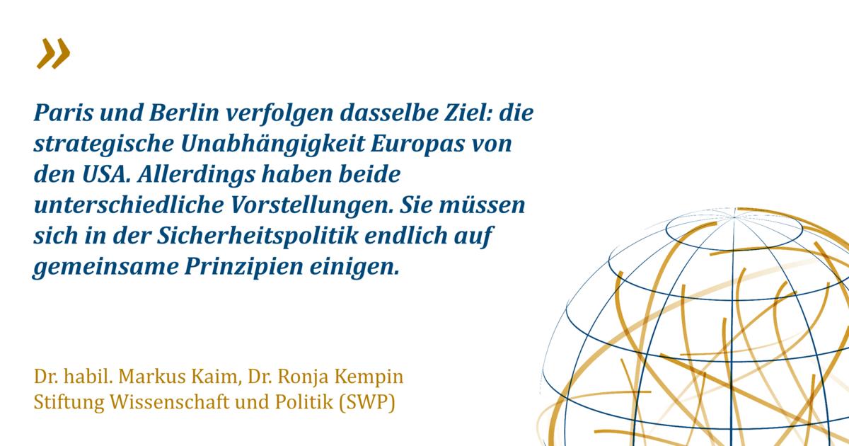 Strategische Autonomie Europas: Das deutsch-französische Missverständnis